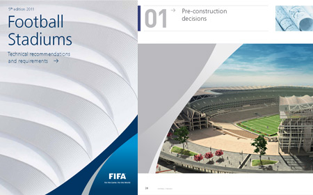 Football Stadiums: Technical recommendations and requirements 4th & 5th Editions